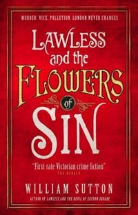 Lawless And The Flowers Of Sin: Lawless 2