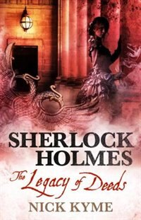 Sherlock Holmes - The Legacy Of Deeds