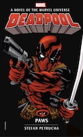 Deadpool: Paws: A Novel of the Marvel Universe