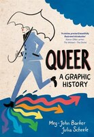 Queer: A Graphic History