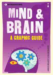Introducing Mind And Brain: A Graphic Guide by Angus Gellatly