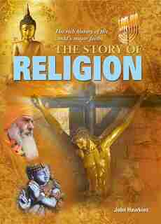 The Story Of Religion by John Hawkins
