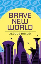 ARC CLASSICS BRAVE NEW WORLD