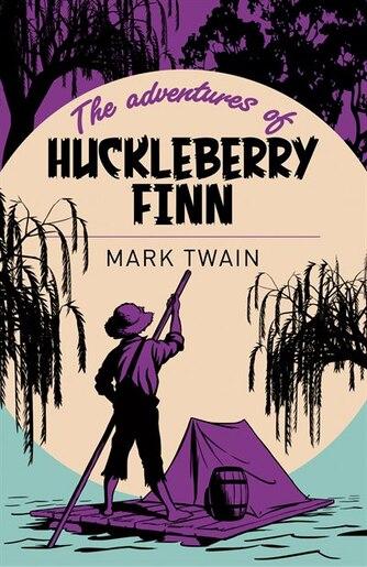 ARC CLASSICS ADVS OF HUCKLEBERRY FINN by Mark Twain