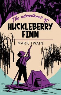 ARC CLASSICS ADVS OF HUCKLEBERRY FINN
