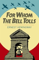 ARC CLASSICS FOR WHOM THE BELL TOLLS