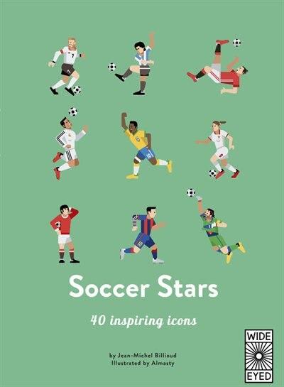 Soccer Stars: 40 Inspiring Icons by Jean-Michel Billioud