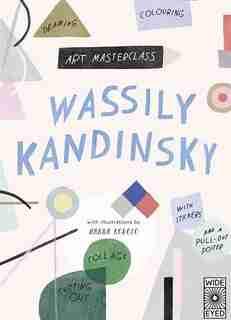 Art Masterclass With Wassily Kandinsky by Hanna Konola