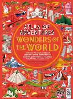 Atlas Of Adventures: World Wonders by Ben Handicott