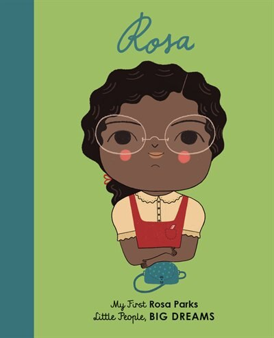 Rosa Parks: My First Rosa Parks by Lisbeth Kaiser
