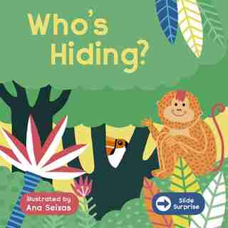Slide Surprise: Who's Hiding? by Ana Seixas