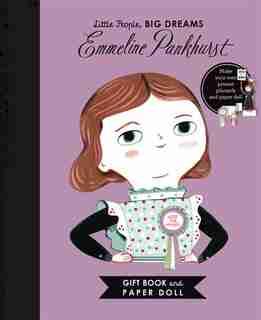 Little People, Big Dreams: Emmeline Pankhurst Book And Paper Doll Gift Edition Set by Maria Isabel Sanchez Vegara