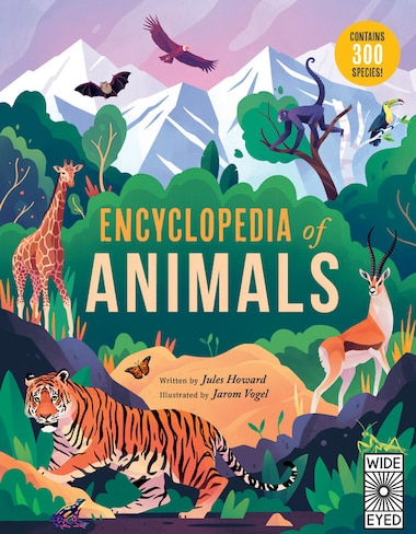 encyclopedia-of-animals:-contains-300-species! by jules-howard