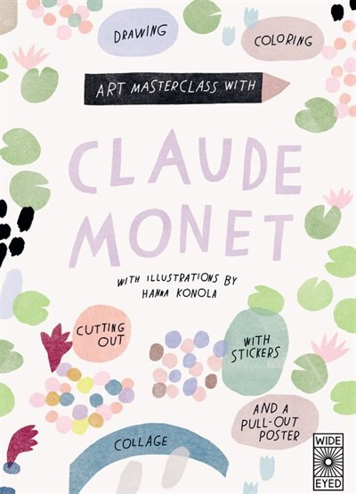 Art Masterclass With Claude Monet by Katie Cotton