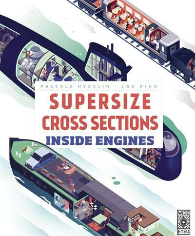 Supersize Cross Sections: Inside Engines by Pascale Hedelin