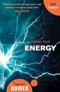 Energy: A Beginner's Guide de Vaclav Smil