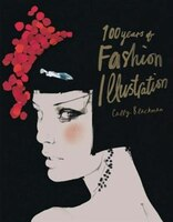 100 Years Of Fashion Illustration Mini: Pocket Edition