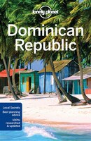 Lonely Planet Dominican Republic 7th Ed.: 7th Edition