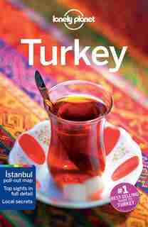 Lonely Planet Turkey 15th Ed.: 15th Edition by Lonely Lonely Planet