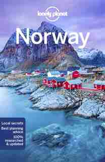 Lonely Planet Norway 7th Ed.: 7th Edition by ANTHONY HAM