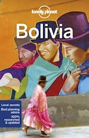 Lonely Planet Bolivia 10th Ed.: 10th Edition