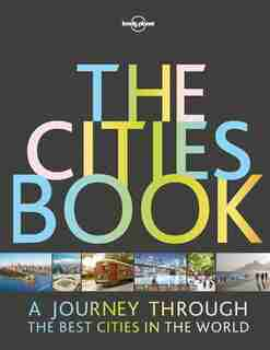 Lonely Planet The Cities Book 2nd Ed.: 2nd Edition de Lonely Lonely Planet