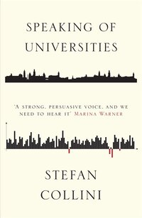 Speaking Of Universities: Arguments For A Better Future