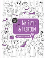MY FASHION STYLE: My Notes, Lists & Doodles