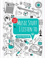 Music Stuff I Listen To: My Notes, Lists & Doodles