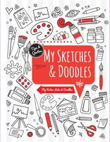 SKETCHES & DOODLES: My Notes, Lists & Doodles