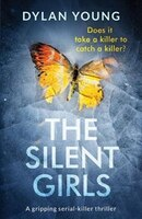 The Silent Girls: A gripping crime thriller packed with mystery and suspense