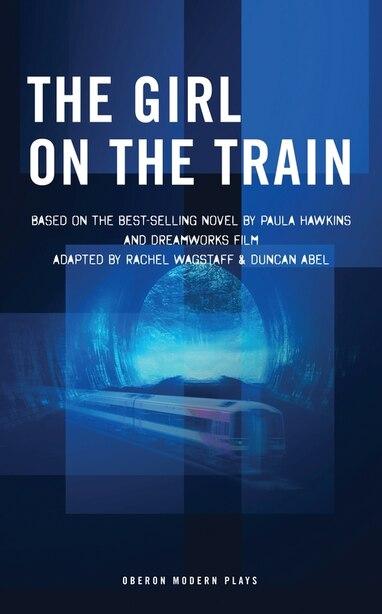 The Girl On The Train by Rachel Wagstaff