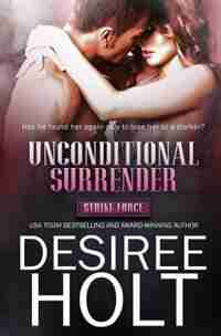 Unconditional Surrender by Desiree Holt