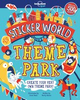 Lonely Planet Sticker World - Theme Park 1st Ed.: Doodle, Sticker & Create 1st Edition