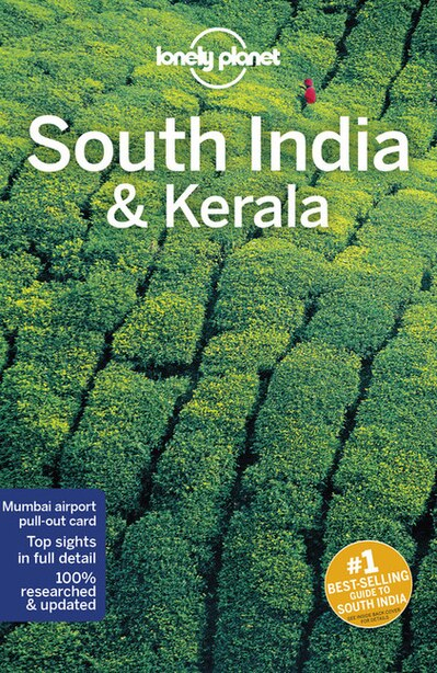 Lonely Planet South India & Kerala 10th Ed. by Lonely Planet
