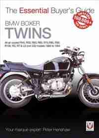 Bmw Boxer Twins: All Air-cooled R45, R50, R60, R65, R75, R80, R90, R100, Rs, Rt & Ls (not Gs) Models 1969 To 1994 by Peter Henshaw