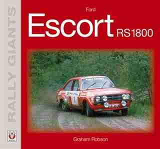 Ford Escort Rs1800 by Graham Robson
