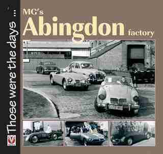Mg's Abingdon Factory by Brian Moylan