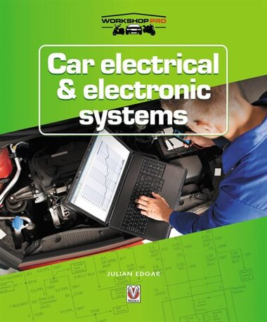 Car Electrical & Electronic Systems by Julian Edgar