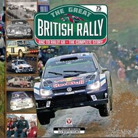The Great British Rally: RAC to Rally GB - The Complete Story