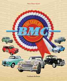 The Cars Of Bmc by Graham Robson
