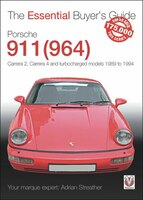 Porsche 911 (964): Carrera 2, Carrera 4 And Turbocharged Models 1989 To 1994