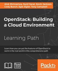 OpenStack: Building a Cloud Environment