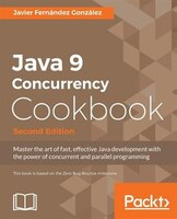 Java 9 Concurrency Cookbook, Second Edition