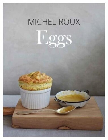 Eggs by Michel Roux
