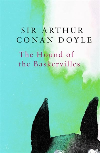 The Hound Of The Baskervilles (legend Classics) by Arthur Conan Doyle