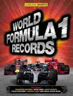 World Formula 1 Records 2019: Exhilarating Eighth Edition by Bruce Jones