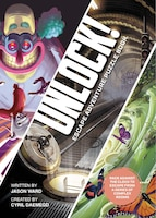 Unlock! Escape Adventure Puzzle Book: Race Against The Clock To Escape From A Series Of Complex…