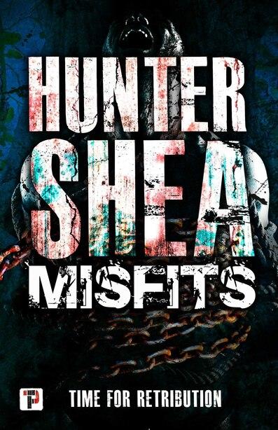 Misfits by Hunter Shea