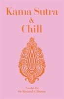 Kama Sutra & Chill